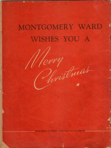 """Portada de """"Rudolph o reno do narís vermello"""". Nela só aparece a lenda dos almacéns Montgomery Ward desexando un feliz Nadal. 1939."""