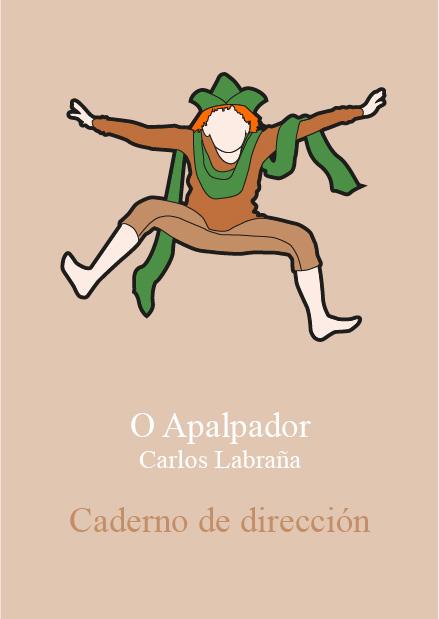 Caderno de dirección de O Apalpador