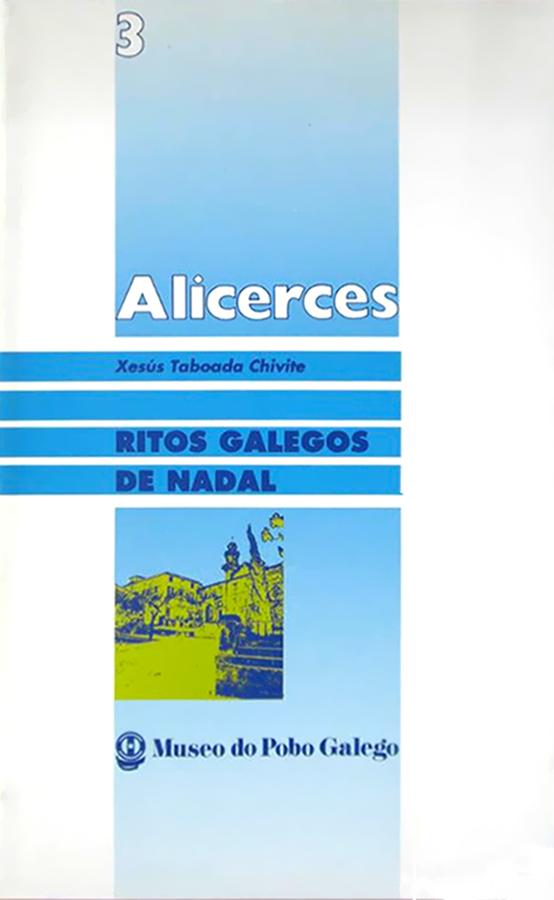 Ritos galegos de Nadal (Ver páxinas 24 e 32)